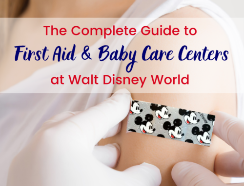 The Complete Guide to First Aid and Baby Care Centers at Walt Disney World