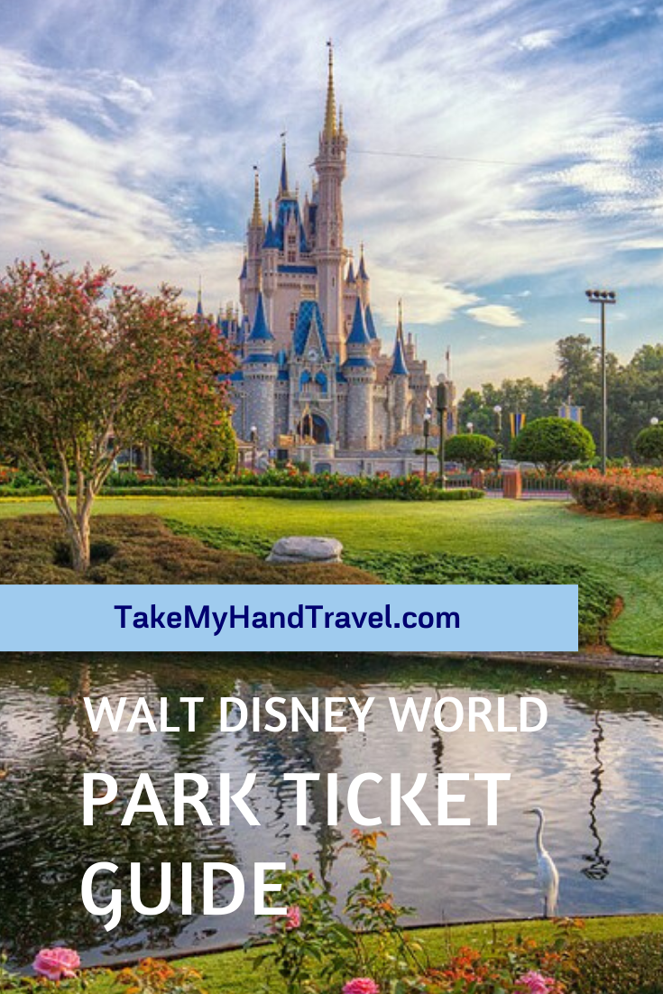 WDW Park Ticket Guide