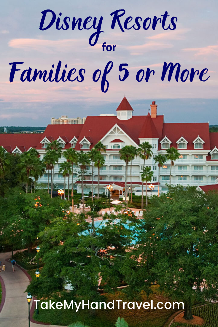 Disney Resorts for Families of 5 or More