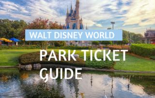 Walt Disney World Park Ticket Guide