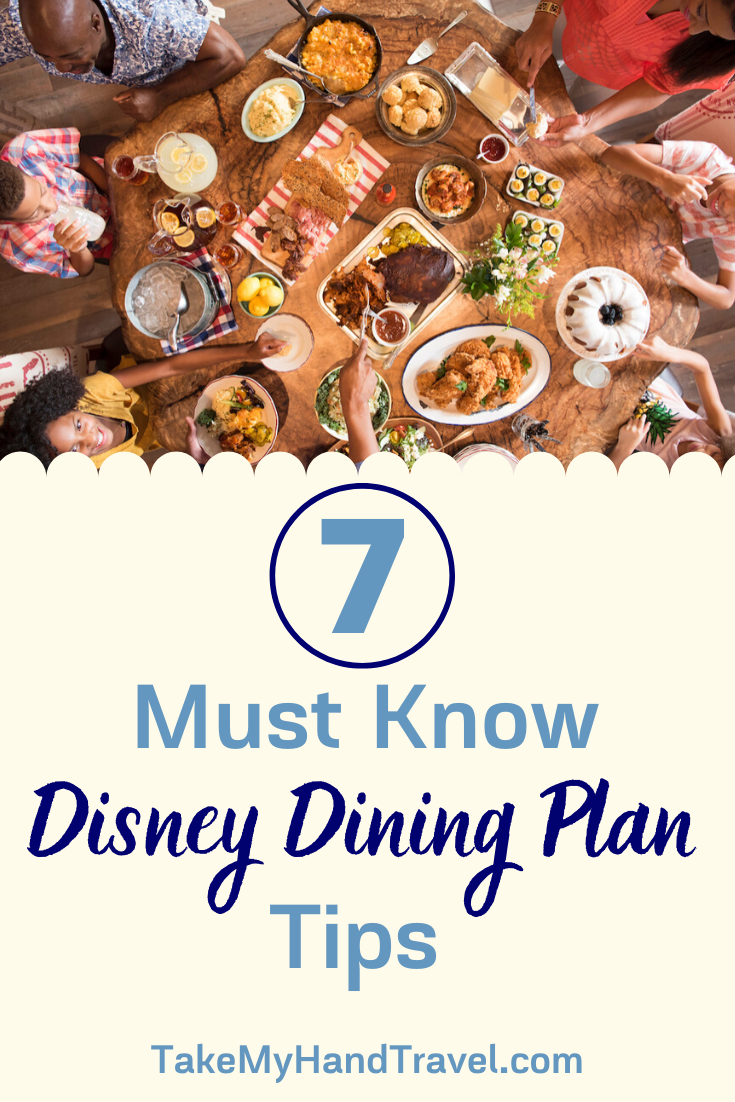 7 Must Know Disney Dining Plan Tips